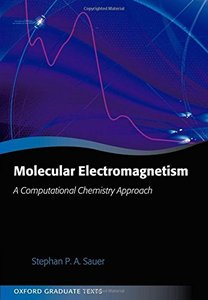 Molecular Electromagnetism : A Computational Chemistry Approach (Hardcover)-cover