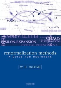 Renormalization Methods: A Guide For Beginners (Paperback)