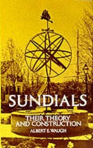 Sundials: Their Theory and Construction (Paperback)