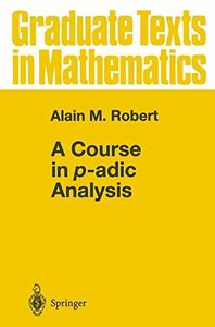 A Course in p-adic Analysis (Hardcover)-cover