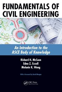 Fundamentals of Civil Engineering: An Introduction to the ASCE Body of Knowledge (Paperback)