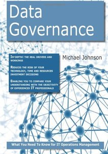 Data Governance: What you Need to Know For It Operations Management (Paperback)-cover