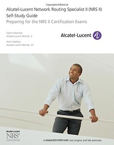 Alcatel-Lucent Network Routing Specialist II (NRS II) Self-Study Guide: Preparing for the NRS II Certification Exams (Paperback)-cover