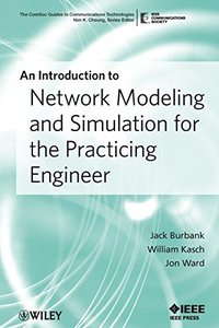 An Introduction to Network Modeling and Simulation for the Practicing Engineer (Paperback)