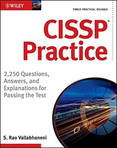 CISSP Practice: 2,250 Questions, Answers, and Explanations for Passing the Test (Paperback)-cover