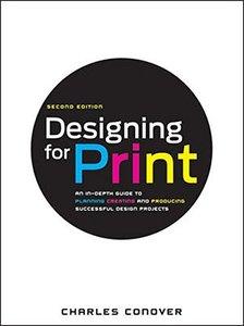 Designing for Print, 2/e (Paperback)