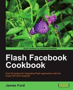 Flash Facebook Cookbook (Paperback)