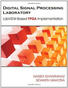 Digital Signal Processing Laboratory: LabVIEW-Based FPGA Implementation (Paperback)-cover