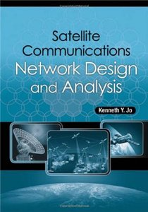 Satellite Communications Network Design and Analysis (Hardcover)