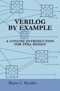 Verilog by Example: A Concise Introduction for FPGA Design (Paperback)-cover