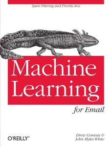 Machine Learning for Email: Spam Filtering and Priority Inbox (Paperback)-cover