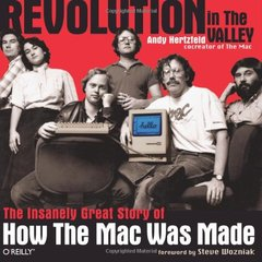 Revolution in The Valley: The Insanely Great Story of How the Mac Was Made (Paperback)-cover