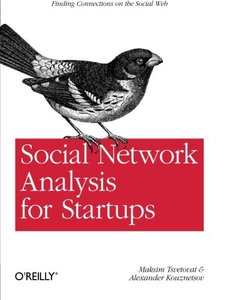 Social Network Analysis for Startups: Finding connections on the social web (Paperback)-cover