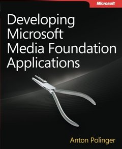 Developing Microsoft Media Foundation Applications (Paperback)-cover