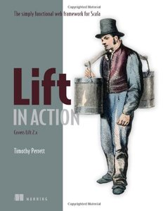 Lift in Action: The Simply Functional Web Framework for Scala (Paperback)-cover