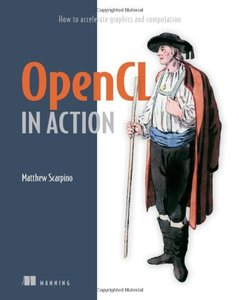 OpenCL in Action: How to Accelerate Graphics and Computations (Paperback)-cover