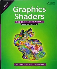 Graphics Shaders: Theory and Practice, 2/e (Hardcover)-cover
