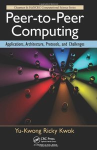 Peer-to-Peer Computing: Applications, Architecture, Protocols, and Challenges (Hardcover)-cover