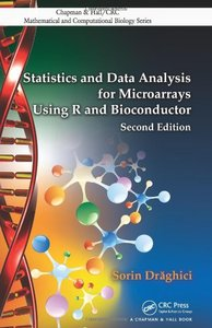 Statistics and Data Analysis for Microarrays Using R and Bioconductor, 2/e (Hardcover)-cover
