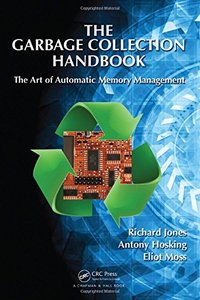 The Garbage Collection Handbook: The Art of Automatic Memory Management (Hardcover)-cover