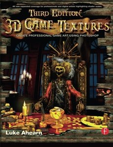 3D Game Textures, 3/e : Create Professional Game Art Using Photoshop (Paperback)-cover