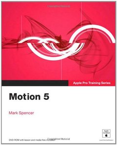 Apple Pro Training Series: Motion 5 (Paperback)-cover