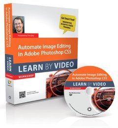 Automate Image Editing in Adobe Photoshop CS5: Learn by Video (Paperback)-cover
