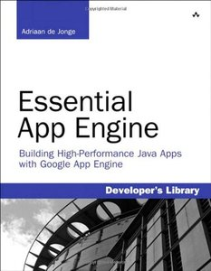 Essential App Engine: Building High-Performance Java Apps with Google App Engine (Paperback)-cover