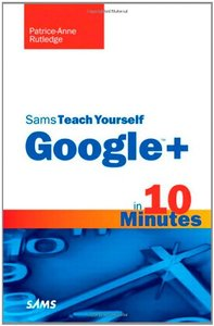 Sams Teach Yourself Google+ in 10 Minutes (Paperback)-cover