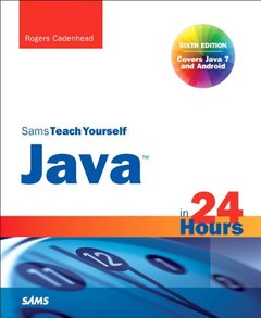 Sams Teach Yourself Java in 24 Hours (Covering Java 7 and Android), 6/e (Paperback)-cover