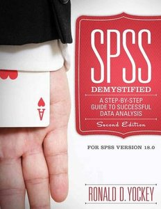 SPSS Demystified: A Step by Step Approach, 2/e (Paperback)-cover