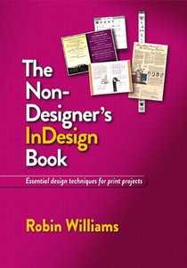 The Non-Designer's InDesign Book (Paperback)