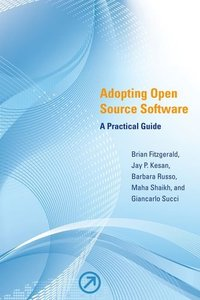 Adopting Open Source Software: A Practical Guide (Paperback)-cover