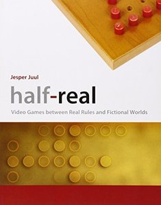 Half-Real: Video Games between Real Rules and Fictional Worlds (Paperback)-cover