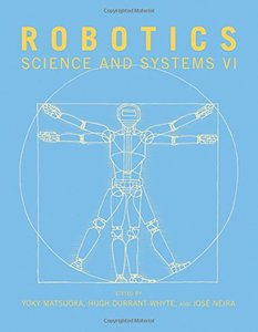 Robotics: Science and Systems VI (Paperback)-cover