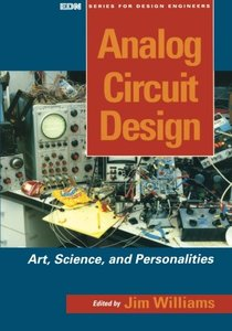 Analog Circuit Design: Art, Science and Personalities (Paperback)