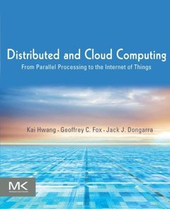 Distributed and Cloud Computing: From Parallel Processing to the Internet of Things (Paperback)-cover