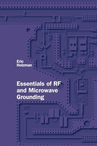 Essentials of RF and Microwave Grounding (Hardcover)