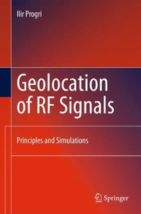 Geolocation of RF Signals: Principles and Simulations (Hardcover)-cover