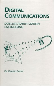 Digital Communications: Satellite/Earth Station Engineering (Hardcover)-cover