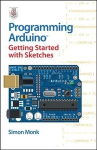 Programming Arduino Getting Started with Sketches (Paperback)-cover