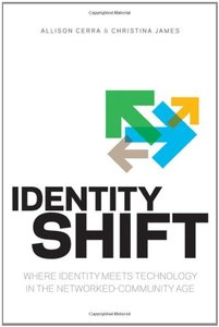 Identity Shift: Where Identity Meets Technology in the Networked-Community Age (Paperback)-cover