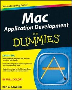 Mac Application Development For Dummies (Paperback)
