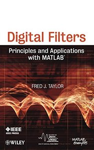 Digital Filters: Principles and Applications with MATLAB (Hardcover)