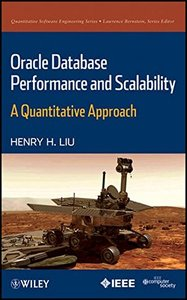 Oracle Database Performance and Scalability: A Quantitative Approach (Hardcover)