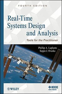 Real-Time Systems Design and Analysis : Tools for the Practitioner, 4/e (Hardcover)