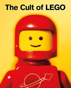 The Cult of LEGO (Hardcover)-cover