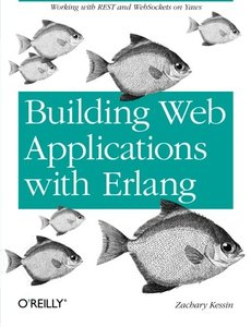 Building Web Applications with Erlang: Working with REST and Web Sockets on Yaws (Paperback)-cover