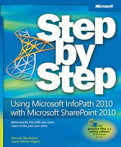 Using Microsoft InfoPath 2010 with Microsoft SharePoint 2010 Step by Step (Paperback)-cover