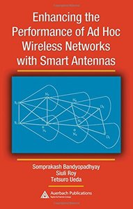 Enhancing the Performance of Ad Hoc Wireless Networks with Smart Antennas (Hardcover)-cover